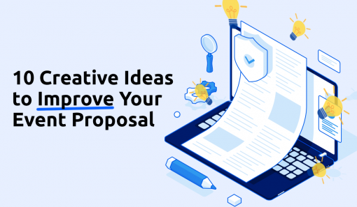 10 Creative Ideas to Improve Your Event Proposal