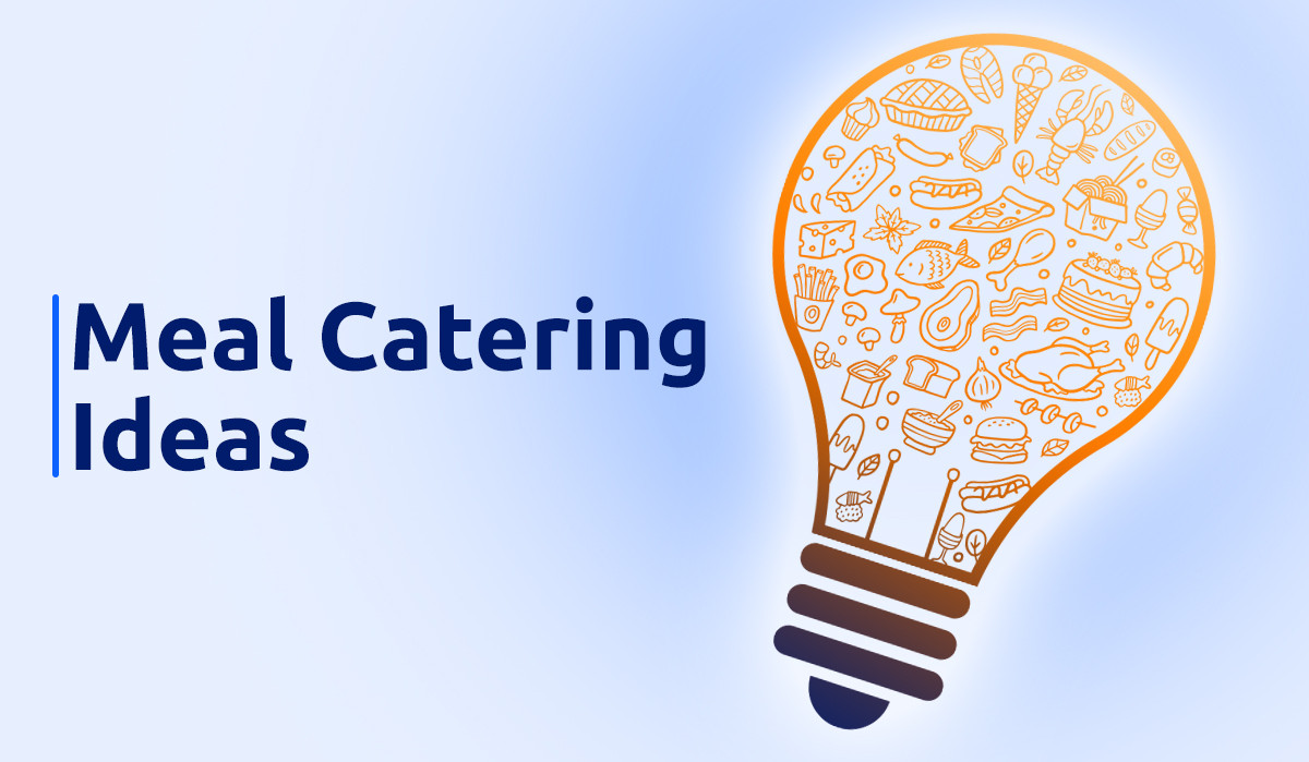 meal catering ideas