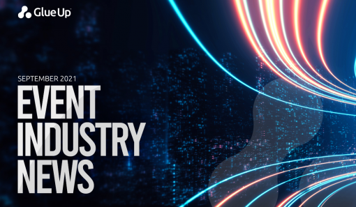 Latest and Biggest Event Industry News for September 2021