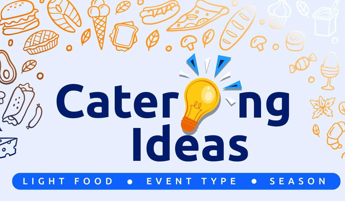 catering ideas depending on season